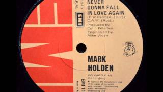 Mark Holden - Never Gonna Fall In Love Again