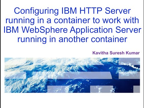 Configuring IBM HTTP Server  to work with WebSphere Application Server running in containers