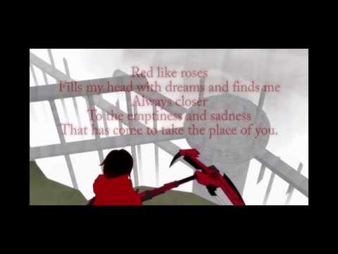 RWBY - Red Like Roses (Full+Lyrics)