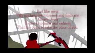 RWBY - Red Like Roses (Full+Lyrics)