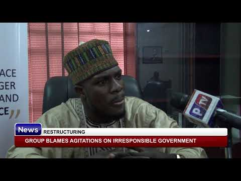 RESTRUCTURING: Group Blames Agitations on Irresponsible Government