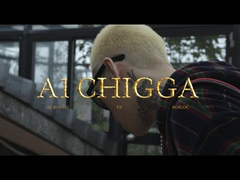于耀智 YZ - A-1 CHIGGA (Feat. Al Rocco BG8LOCC ) Official Music Video