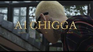 于耀智 YZ - A-1 CHIGGA (Feat. Al Rocco BG8LOCC ) Official Music Video