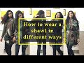 How To Wear A Shawl different style