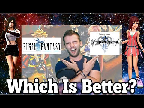Final Fantasy Vs Kingdom Hearts Review: Answering the HORRIBLE 'Which is better' question