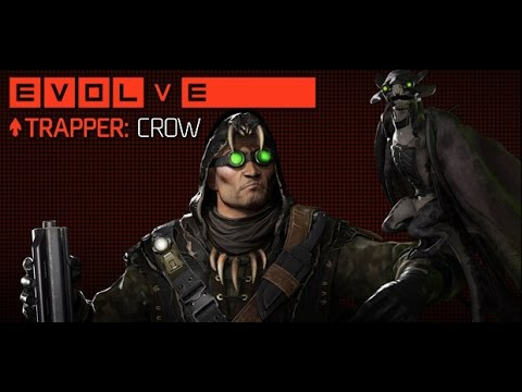 Evolve Stage 2 // Trapper Crow #1