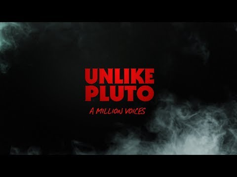 Unlike Pluto – A Million Voices