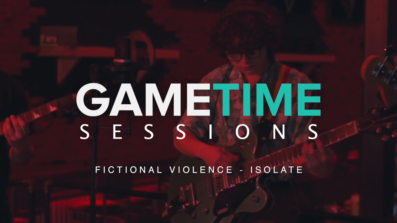 GAMETIME SESSIONS: Fictional Violence - Isolate