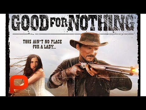 good-for-nothing-(free-full-movie)-western-with-a-twist