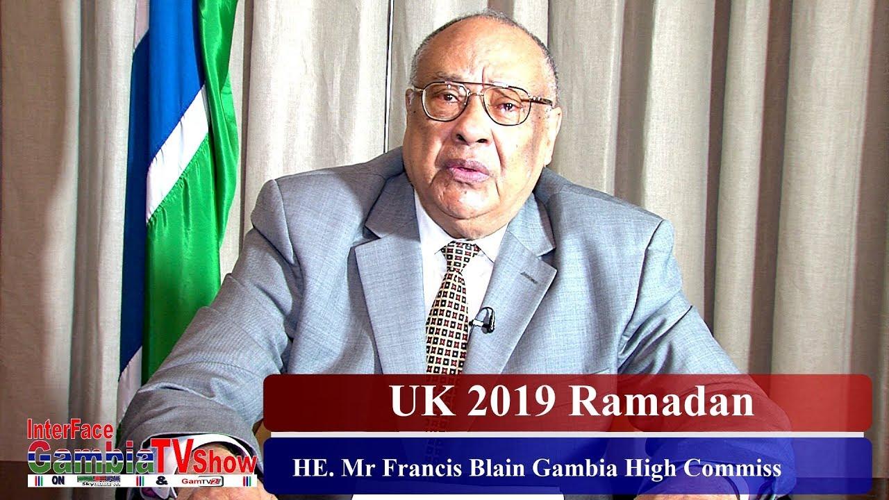 HE. Mr Francis Blain Gambia High Commissioner UK Ramadan Mubarak 2019