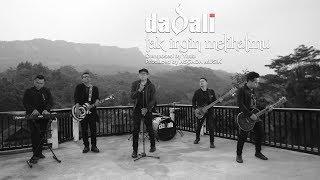 Dadali - Tak Ingin Melihatmu (Official Video)