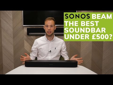 Sonos Beam Overview | Is It Still The Best Soundbar Under £500?