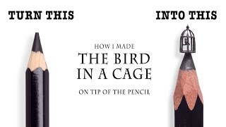 I carve The Bird In A Cage from a Pencil (and this is not magic)