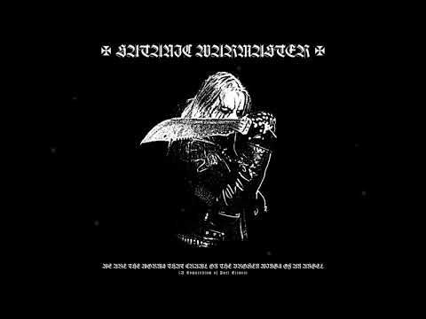 "SATANIC WARMASTER ""W.A.T.W.T.C.O.T.B.W.O.A.A."" FULL COMPILATION STREAM (official) HD"