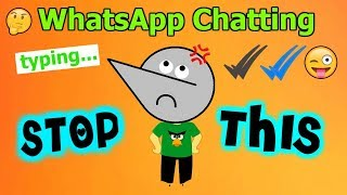 Stop WhatsApp Chatting & Using Emojis !