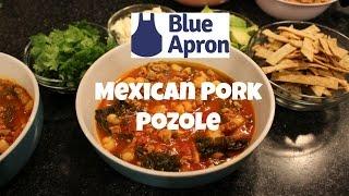 Mexican Pork Pozole  Blue Apron Receipe