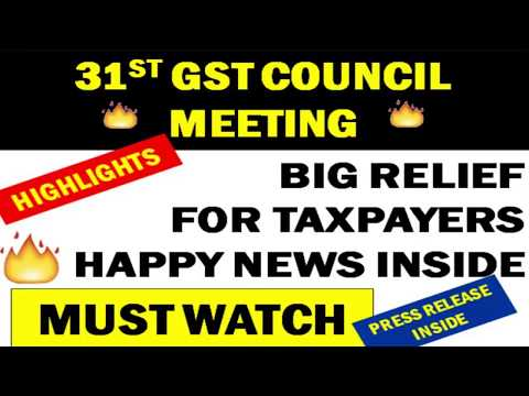 31ST GST COUNCIL MEETING HIGHLIGHTS - NEW GST RETURNS GST RETURNS DATE EXTENDED AND LATE FEE WAIVED