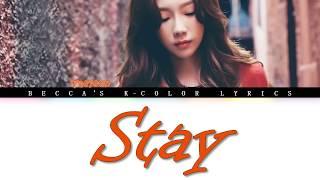 Gambar cover TAEYEON テヨン 'Stay' Lyrics (Color Coded Lyrics Eng/Rom/Han/가사)