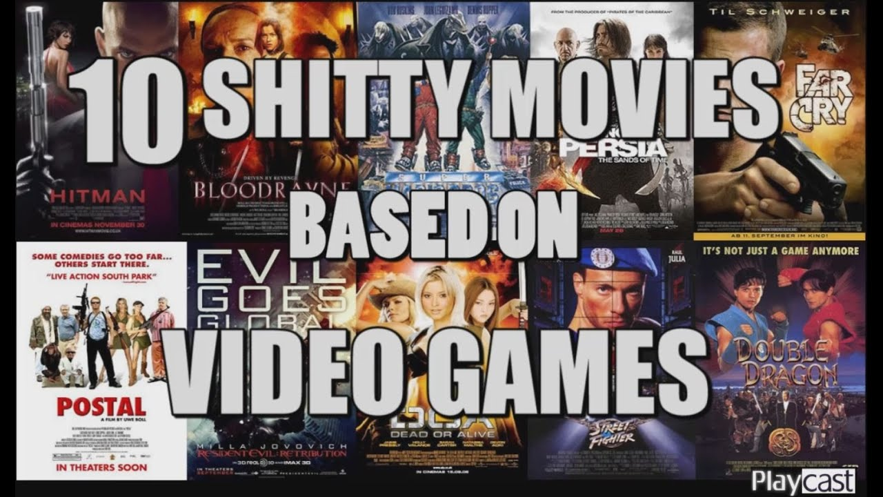 Playcast List 10 Shitty Movies Based On Video Games Youtube