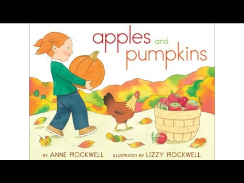 apples and pumpkins by anne rockwell youtube