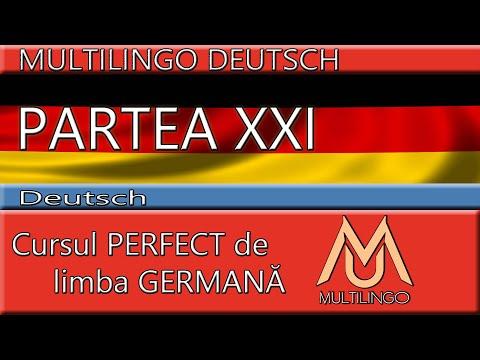 Cursul PERFECT A1   30 de minute de GERMANA   Mini curs pentru incepatori PARTEA XXI