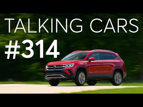 2022 Volkswagen Taos First Impressions; Tesla Model 3 Advanced Safety Update | Talking Cars #314