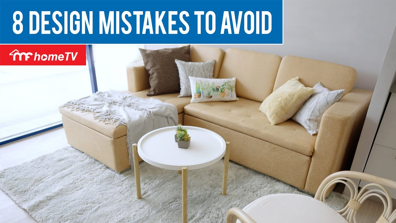 8 Design Mistakes To Avoid   MF Home TV