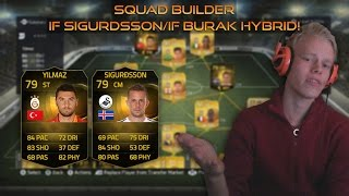 Squad Builder | IF Sigurðsson/ IF Yilmaz Hybrid! feat. SCREAMER! Thumbnail