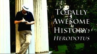 Herodotus: Historian of Wonder (Totally Awesome History)