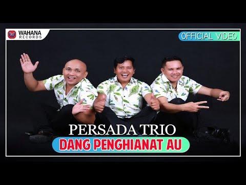 Dang Penghianat Au Persada Trio - Lagu Batak Terbaru 2018 (Official Video)
