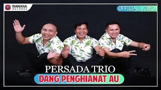 Video Dang Penghianat Au Persada Trio - Lagu Batak Terbaru 2018 (Official Video) download MP3, 3GP, MP4, WEBM, AVI, FLV Agustus 2018