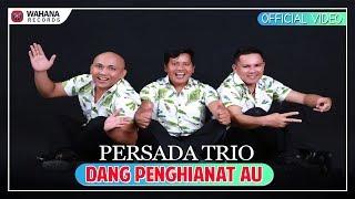 Persada Trio - Dang Penghianat Au (Official Video) | Lagu Batak Terpopuler