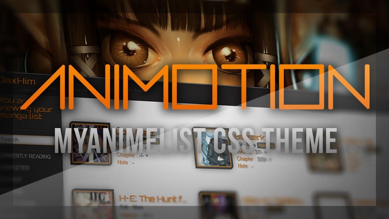 ANIMOTION   MyAnimelist CSS Theme - YouTube