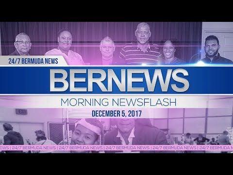 Bernews Morning Newsflash For Tuesday December 5, 2017