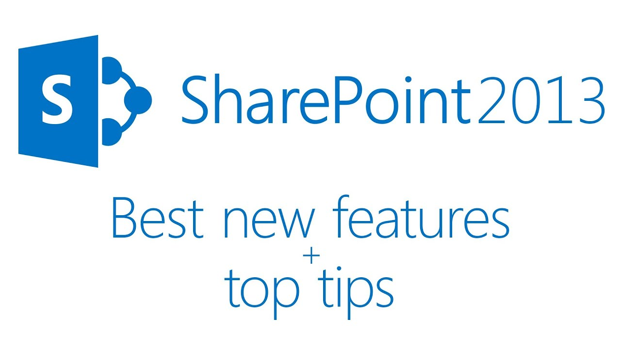 best new features of sharepoint 2013 top tips from 4