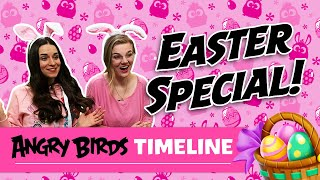Angry Birds Timeline | Easter Special 2020