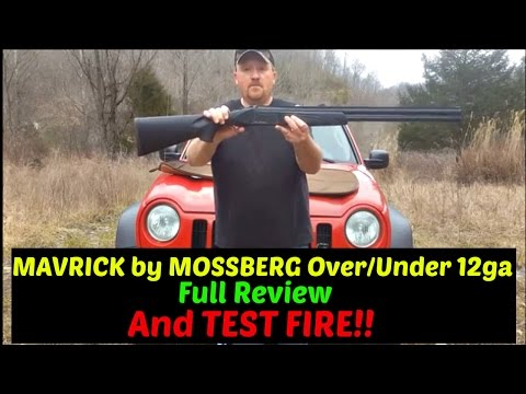Maverick Shotgun over/under 12 Gage review and Test Fire