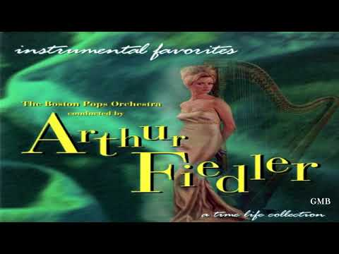 Arthur Fiedler & The Boston Pops Orchestra - ''Instrumental Favorites''  GMB