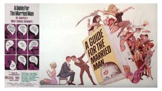 John Williams - A Guide for the Married Man (1967) Main Title