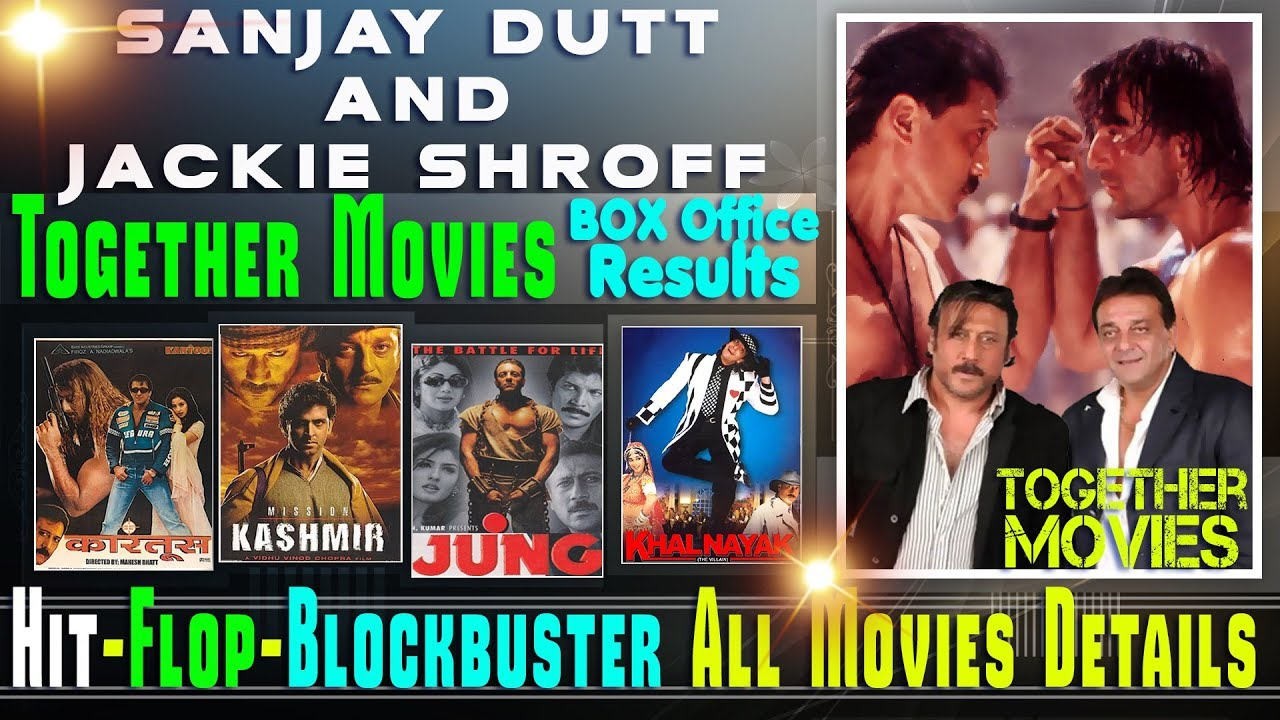 Sanjay Dutt and Jackie Shroff Together Movies | Sanjay ...
