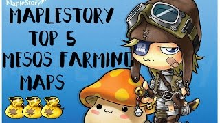 Maplestory: TOP 5 MESOS Farming Maps