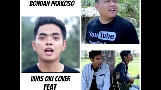 Ya sudahlah bondan feat fade 2 black cover by vinis oki cover