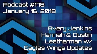 Avery Jenkins - Hannah & Dustin Leatherman Eagles Wings Update - Podcast #178
