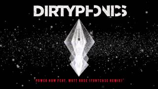 Dirtyphonics - Power Now feat. Matt Rose (Funtcase Remix) (Audio) I Dim Mak Records