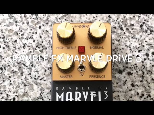 Ramble FX Marvel Drive 3 One Minute Pedal Demos