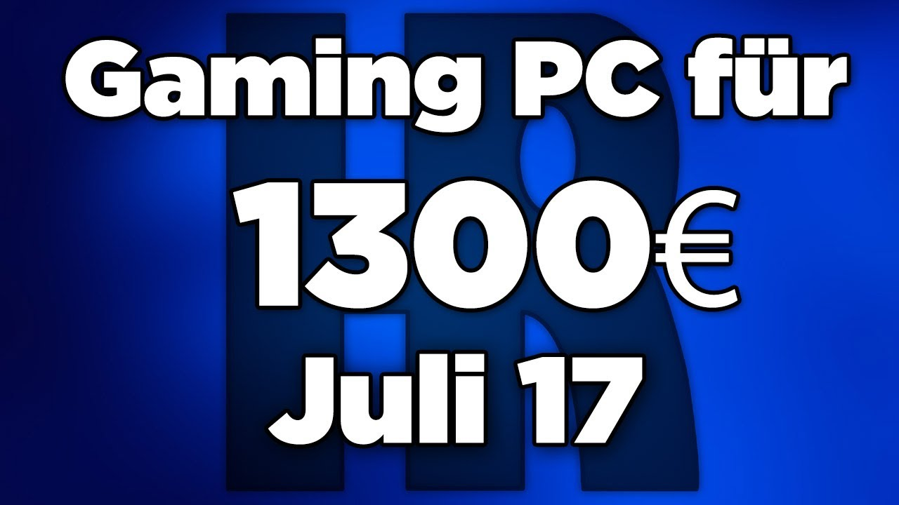 gaming pc f r 1300 juli 2017 pc g nstig kaufen. Black Bedroom Furniture Sets. Home Design Ideas