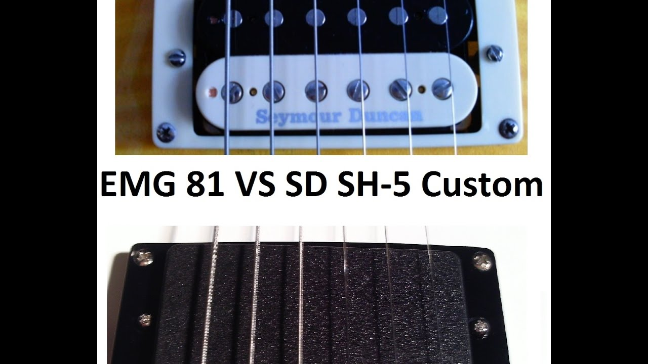 EMG 81 Vs Seymour Duncan SH-5 Custom