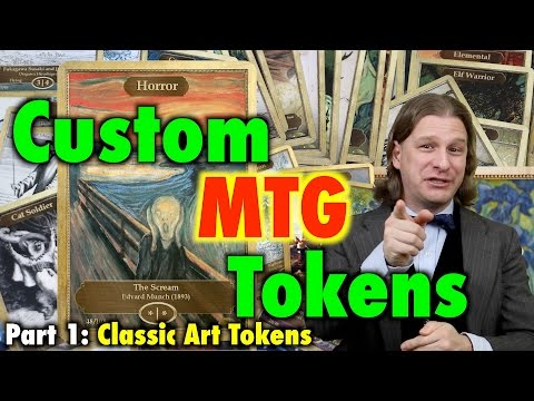 MTG - Custom MTG Tokens - A Review Of Classic Art Tokens for Magic: The Gathering