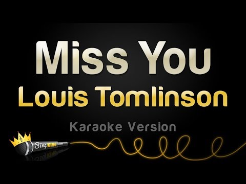 Louis Tomlinson - Miss You (Karaoke Version)