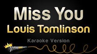 Louis Tomlinson - Miss You (Karaoke Version) Mp3